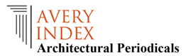 Avery Index to Architectural Periodicals